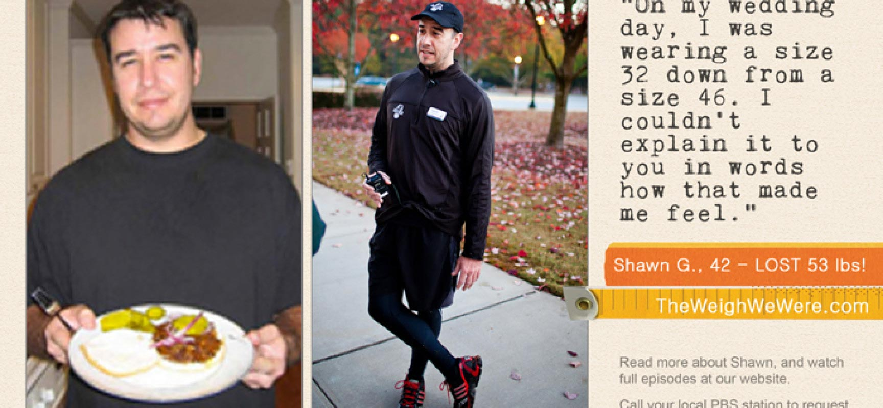 Shawn Gorrell lost 53 Pounds