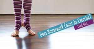 Does Housework Count As Exercise?