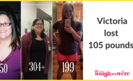 Victoria Lost 105 Pounds