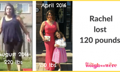 Rachel Lost 120 Pounds