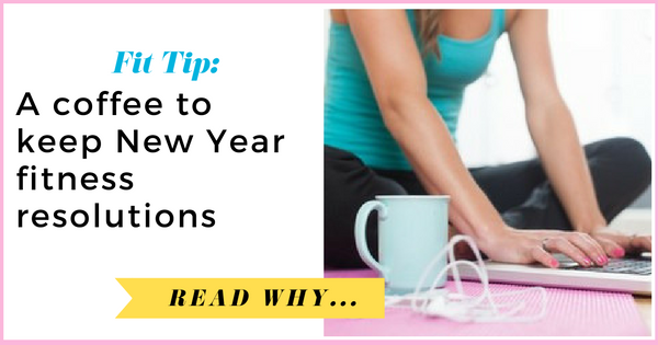 A coffee to keep New Year fitness resolutions  via TheWeighWeWere.com