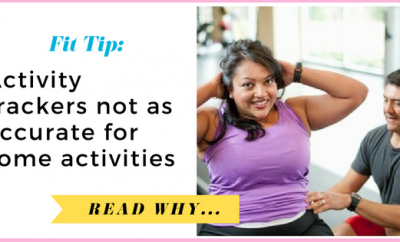 Activity trackers not as accurate for some activities| via TheWeighWeWere.com