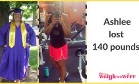 Ashlee Lost 140 Pounds