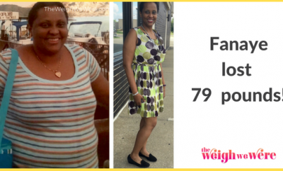 Fanaye Lost 79 Pounds