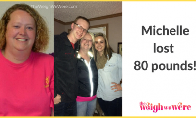 Michelle Lost 80 Pounds