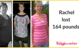 Rachel Lost 164 Pounds