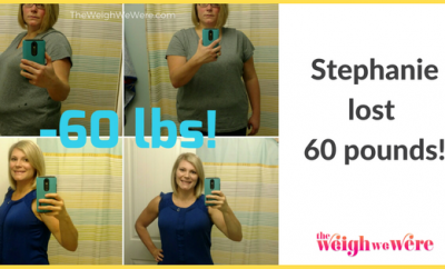 Stephanie Lost 60 Pounds