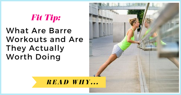 WTF Are Barre Workouts and Are They Actually Worth Doing?  via TheWeighWeWere.com