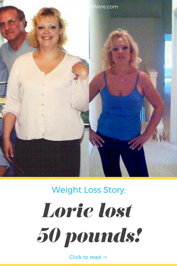 Lorie Lost 50 Pounds