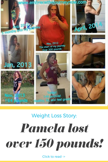 Great success story! Read before and after fitness transformation stories from women and men who hit weight loss goals and got THAT BODY with training and meal prep. Find inspiration, motivation, and workout tips | 150 Pounds Lost: Pamela Lost Over 150 Pounds By Embracing the Journey