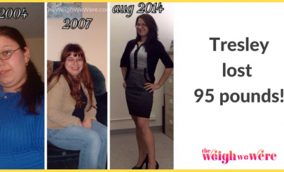 Weight Loss Success Stories: Tresley Cut 95 Pounds The Right Way