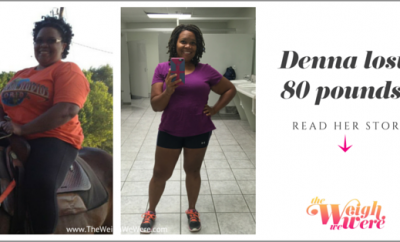 I Lost 80 Pounds: Denna Embarks On A Weight Loss Journey to Get Right-Get Tight