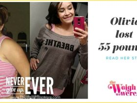 Olivia lost 55 pounds weight loss story