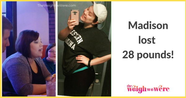 Madison Lost 28 Pounds