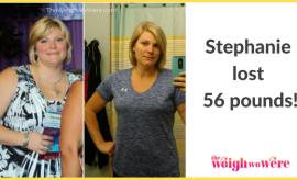 Stephanie Lost 56 Pounds