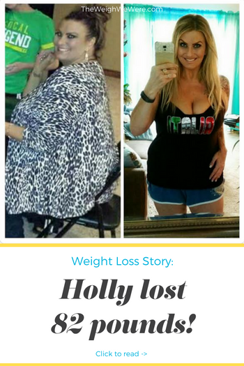 Holly Lost 82 Pounds