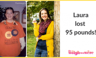 Weight Loss Before and After: Laura Fights To Loses 95 Pounds And Gets Healthy