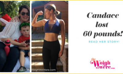 Real Weight Loss Success Stories: Candace Cuts 60 Pounds In Her Pursuit Of Happiness