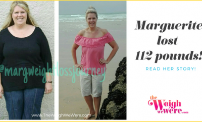 Weight Loss Before and After: Marguerite Loses 112 Pounds And Gets A Second Chance At Life