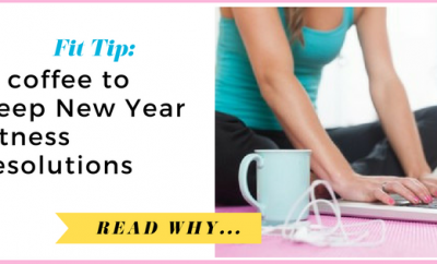 A coffee to keep New Year fitness resolutions| via TheWeighWeWere.com