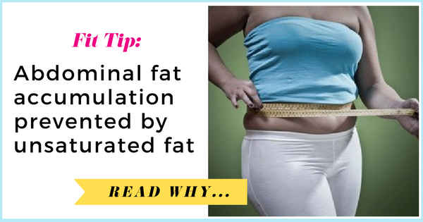 Abdominal fat accumulation prevented by unsaturated fat  via TheWeighWeWere.com