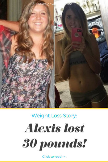 Weight Loss Before and After: Alexis Lost 30 Pounds And ...