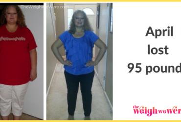 April Lost 95 Pounds