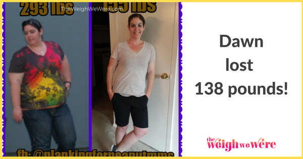 Dawn Lost 138 Pounds