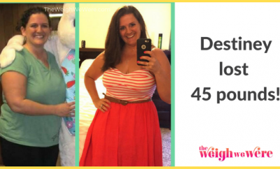 Destiney Lost 45 Pounds