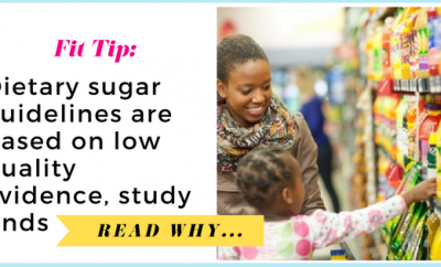 Dietary sugar guidelines are based on low quality evidence, study finds| via TheWeighWeWere.com