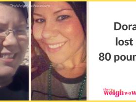 Dora Lost 80 Pounds
