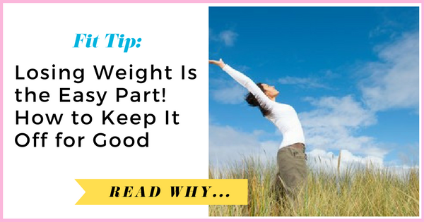 Losing Weight Is the Easy Part: How to Keep It Off for Good  via TheWeighWeWere.com