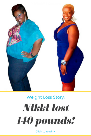 Before And After: Nikki Loses 140 Pounds Without Surgery ...