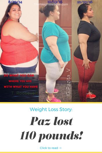 Paz lost 110 pounds! See my before and after weight loss pictures, and read amazing weight loss success stories from real women and their best weight loss diet plans and programs. Motivation to lose weight with walking and inspiration from before and after weightloss pics and photos.