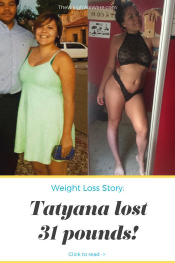 Tatyana Lost 31 Pounds