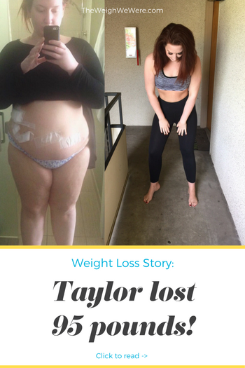 Taylor Lost 95 Pounds