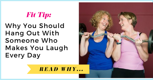 Why You Should Hang Out With Someone Who Makes You Laugh Every Day| via TheWeighWeWere.com