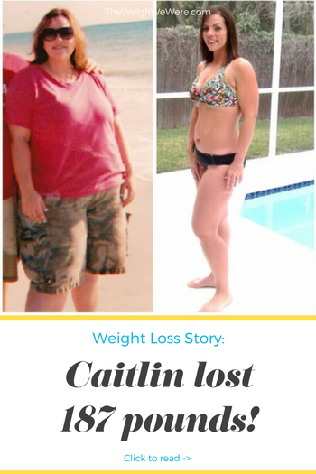 Caitlin Lost 187 Pounds