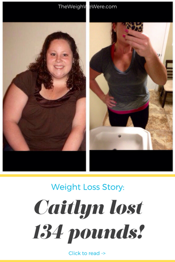 Caitlyn Lost 134 Pounds