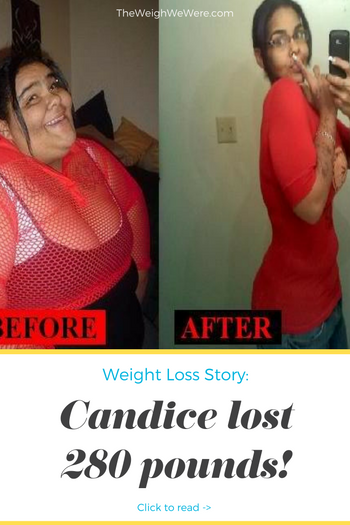 Candice Lost 280 Pounds
