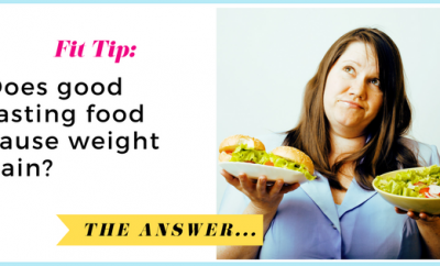 Does good-tasting food cause weight gain?| via TheWeighWeWere.com