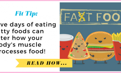 Five days of eating fatty foods can alter how your body's muscle processes food| via TheWeighWeWere.com