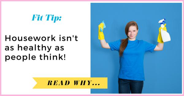 Housework isn't as healthy as people think  via TheWeighWeWere.com
