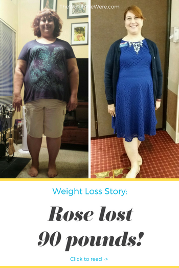 Rose Lost 90 Pounds