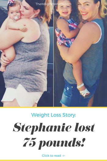 Stephanie Lost 75 Pounds