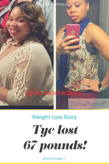 Tye Lost 67 Pounds